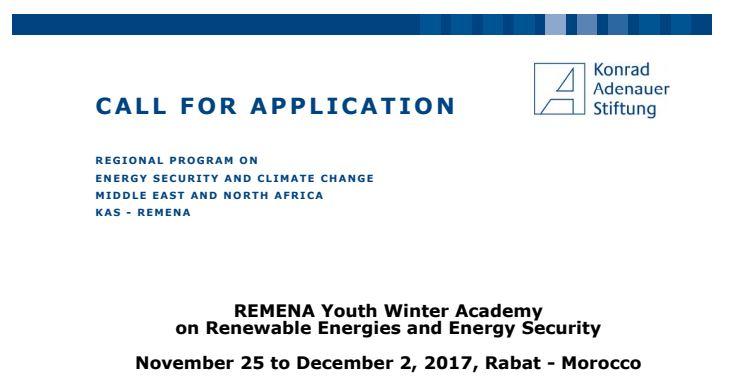 APPEL D'APPLICATION     Académie d'hiver des jeunes REMENA  sur les énergies renouvelables et la sécurité énergétique  Du 25 novembre au 2 décembre 2017 - Rabat